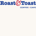 Roast and Toast